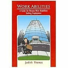 Work Abilities: A Guide for Persons With Disabilities Seeking-ExLibrary