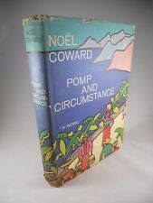Noel Coward - Pomp and Circumstance - Doubleday, 1960 - First Edition