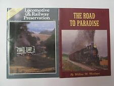 2 Train Magazines: Road to Paradise 1983, Locomotive & Railway Preservation 1989