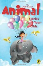 The Puffin Book of Animal Stories for 6 Year Olds By Various