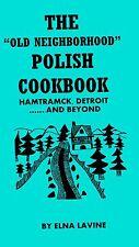 THE old neighborhood POLISH cookbook MICHIGAN DETROIT++