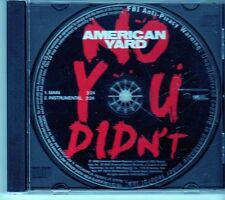 (EK401) American Yard, No You Didn't - 2008 DJ CD