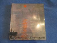 Expo 1974.CENTENAIRE DE L'IMPRESSIONNISME.Catalogue. Nbrs illustrations. Paris
