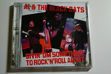Al and the Black Cats - Givin' Um Something to Rock'N'Roll About, CD, Rock