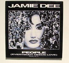 JAMIE DEE....PEOPLE (EVERYBODY NEEDS LOVE).... MAXI 45T