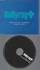 CD-BULLYRAG JUMP UP IN A FASHION --PROMO