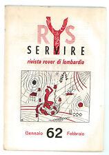 SERVIRE RIVISTA ROVER DI LOMBARDIA 1962 ANNATA COMPLETA SCOUT SCOUTISMO