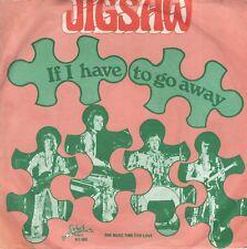 7inch JIGSAWif I have to go awayHOLLAND EX 1977  (S2318)