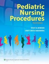 Pediatric Nursing Procedures, Greenberg DNSc  RN  CPNP, Cindy Smith, Bowden DNSc