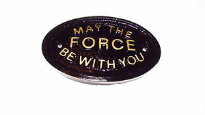 MAY THE FORCE BE WITH YOU HOUSE DOOR BEDROOM PLAQUE WALL/GARDEN SIGN BRAND NEW