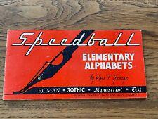 Vintage 1940 Speedball Elementary Alphabets Pen Lettering Book Fonts