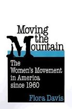 Moving the Mountain: The Women's Movement in America since 1960-ExLibrary