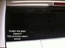 """Forget Glass Slippers Princess Boots Vinyl Car Decal 6"""" G60 Cowgirl Farm Country"""