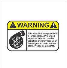 Funny Warning Label Turbo Bumper Window Vinyl Sticker Drift Supra SRT4 EVO WRX