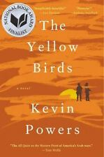 The Yellow Birds by Kevin Powers (2012, Hardcover) Military, Iraqi War
