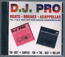 D.J. PRO BEATS - BREAKS - A CAPPELLAS vol. 7 & 8 CD F.C. SIGILLATO!!!