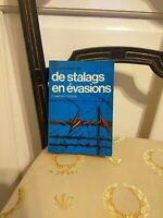 F Cartault D'Olive : De Stalags En Evasions –  J'ai Lu Leur Aventure – 1968 TBE