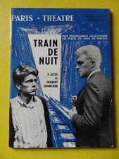 Paris Théâtre n° 226 Herbert Reinecker Train de Nuit