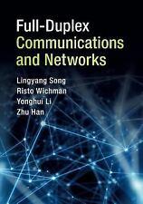 Full-Duplex Communications and Networks by Yonghui Li, Risto Wichman, Zhu Han...