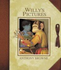 Willy's Pictures by Anthony Browne (1999, Hardcover)