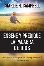 Enseñe y Predique la Palabra de Dios : Pasos Prácticos y Sugerencias Sabias...