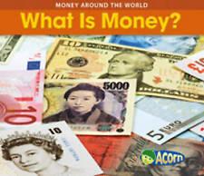 What Is Money? (Money Around the World),Rissman, Rebecca,Excellent Book mon00001