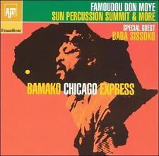 FAMOUDOU DON MOYE - BAMAKO CHICAGO EXPRESS * NEW CD