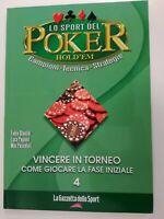LO SPORT DEL POKER HOLD'EM - 4 - Vincere in torneo - CON DVD