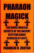 PHARAOH MAGICK book, spellbook, Egyptian Magick, magic, occult