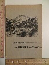 Les Chemins du Seigneur au Congo Carpenter 1878 - 1953