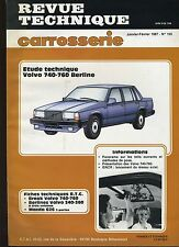 (6B)REVUE TECHNIQUE CARROSSERIE VOLVO 740 - 760 Berline