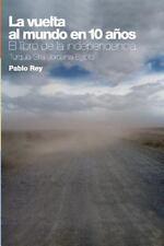La Vuelta Al Mundo en 10 Años : El Libro de la Independencia - Turquía,...