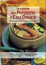 LA CUISINE DES POISSONS D'EAU DOUCE - peche recettes gastronomie french cooking