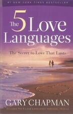 The 5 Love Languages : The Secret to Love That Lasts by Gary Chapman (2010,...