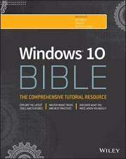 Bible: Windows 10 Bible by Jim Boyce, Rob Tidrow and Jeffrey R. Shapiro...