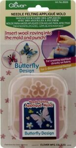 Clover Needle Felting Applique Mold - Butterfly - Insert Roving into Mold/Punch