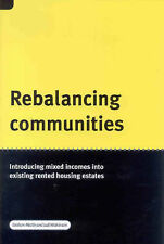 Rebalancing Communities: Introducing Mixed Incomes into Existing Rented Housing