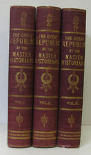 THE GREAT REPUBLIC BY THE MASTER HISTORIANS, VOLUMES I, II, AND III