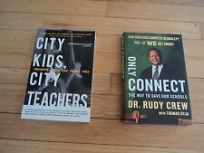 2 Education Biographies Only Connect Dr. Rudy Crew AND City Kids Teachers Ayers