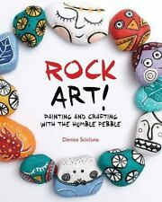 NEW - Rock Art!: Painting and Crafting with the Humble Pebble