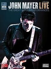 John Mayer Live: The Great Guitar Performances (Play It Like It Is Guitar), John