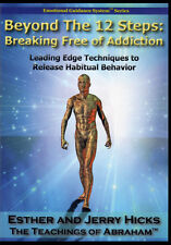 Abraham-Hicks Esther DVD Beyond The 12 Steps: Breaking Free of Addiction - NEW
