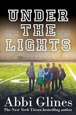 Under the Lights by Abbi Glines. Paperback
