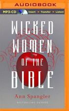 Wicked Women of the Bible by Ann Spangler (2015, MP3 CD, Unabridged)