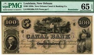 $100 Canal Bank New Orleans, Louisiana. PMG 65 EPQ GEM Uncirculated. Wharf scene