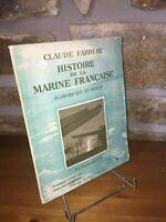 Histoire de la Marine Française par Claude Farrère - Aujourd'hui et demain
