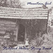 Stoddard Hollow String Band - Mountain Girl [New CD]
