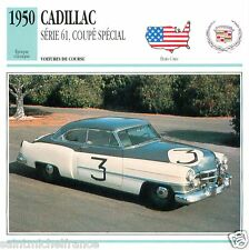 CADILLAC SERIE 61 COUPE SPECIAL 1950 CAR VOITURE UNITED STATES CARTE CARD FICHE