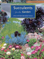 Succulents for the Garden by Attila Kapitany, Roland Schulz (Paperback, 2000)
