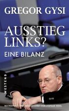 Gregor Gysi - Ausstieg Links?: Eine Bilanz - Großformat - UNGELESEN